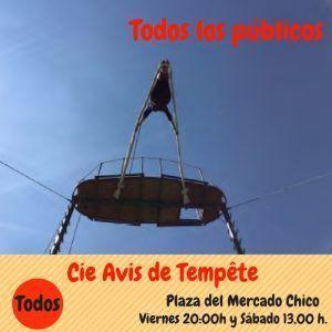 CIE AVIS DE TEMPETE, CIRCO EN AVILA