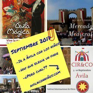 Septiembre, un mes súper intenso en Ávila.