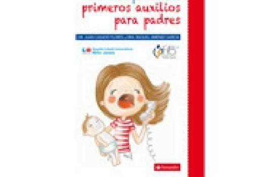 GUIA DE PRIMEROS AUXILIOS PARA PADRES