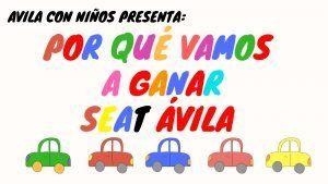 Vamos a ganar Seat Ávila