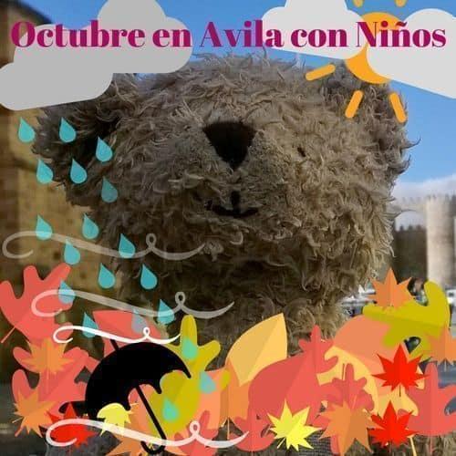 Octubre en Ávila con Niños